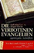 Cover-Bild zu Die verbotenen Evangelien - Apokryphe Schriften von Ceming, Katharina (Hrsg.)