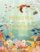 Cover-Bild zu A Turtle's View of the Ocean Blue von Barr, Catherine