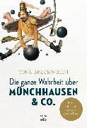 Cover-Bild zu Die ganze Wahrheit über Münchhausen & Co (eBook) von Breckwoldt, Tina