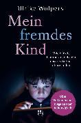 Cover-Bild zu Mein fremdes Kind (eBook) von Wolpers, Ulrike