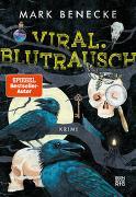 Cover-Bild zu Viral. Blutrausch von Benecke, Mark