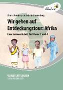 Cover-Bild zu Wir gehen auf Entdeckungstour: Afrika (PR) von Kaminsky, Bianka