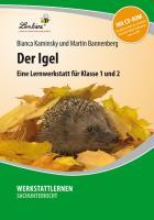 Cover-Bild zu Der Igel. Grundschule, Sachunterricht, Klasse 1-2 von Bannenberg, Martin