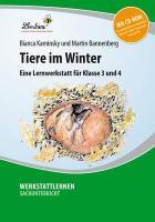 Cover-Bild zu Tiere im Winter. Grundschule, Sachunterricht, Klasse 3-4 von Bannenberg, Martin
