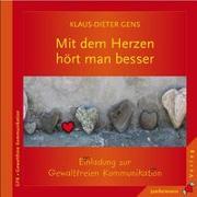 Cover-Bild zu Mit dem Herzen hört man besser von Gens, Klaus-Dieter