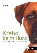 Cover-Bild zu Krebs beim Hund (eBook) von Piribauer, Kerstin