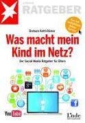 Cover-Bild zu Was macht mein Kind im Netz? von Kettl-Römer, Barbara