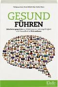 Cover-Bild zu Gesund führen von Gratz, Wolfgang