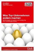 Cover-Bild zu Was Top-Unternehmen anders machen von Bailom, Franz