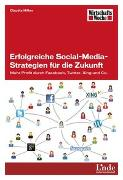 Cover-Bild zu Erfolgreiche Social-Media-Strategien für die Zukunft von Hilker, Claudia