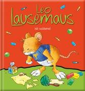 Cover-Bild zu Leo Lausemaus ist wütend von Witt, Sophia