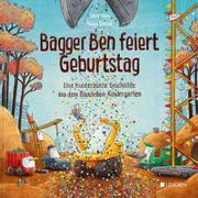 Cover-Bild zu Bagger Ben feiert Geburtstag von Horn, Dörte