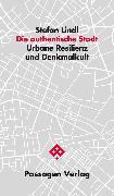 Cover-Bild zu Die authentische Stadt (eBook) von Lindl, Stefan
