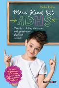 Cover-Bild zu Mein Kind hat ADHS von Hahn, Heike