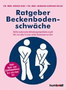 Cover-Bild zu Ratgeber Beckenbodenschwäche von Riss, Priv.-Doz. Dr. Stefan