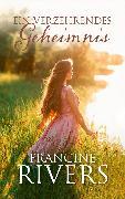 Cover-Bild zu Ein verzehrendes Geheimnis (eBook) von Rivers, Francine