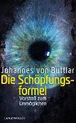 Cover-Bild zu Die Schöpfungsformel von von Buttlar, Johannes