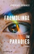 Cover-Bild zu Fremdlinge im Paradies von Sommer, Andreas