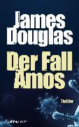 Cover-Bild zu Der Fall Amos (eBook) von Douglas, James