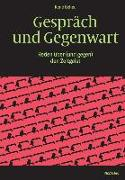 Cover-Bild zu Gespräch und Gegenwart von Scheu, René