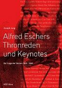Cover-Bild zu Alfred Eschers Thronreden von Jung, Joseph