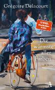 Cover-Bild zu Die wärmste aller Farben von Delacourt, Grégoire