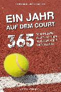 Cover-Bild zu Ein Jahr auf dem Court (eBook) von Barschel, Christian Albrecht