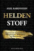 Cover-Bild zu Heldenstoff von Rabenstein, Axel