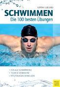 Cover-Bild zu Schwimmen - Die 100 besten Übungen von Lucero, Blythe