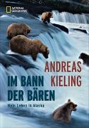 Cover-Bild zu Im Bann der Bären von Kieling, Andreas