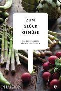 Cover-Bild zu Zum Glück Gemüse. 350 Gemüserezepte für alle Jahreszeiten