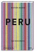 Cover-Bild zu Peru - Das Kochbuch von Acurio, Gastón