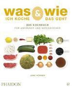 Cover-Bild zu Was ich koche & wie das geht von Hornby, Jane