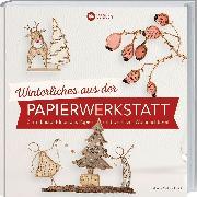Cover-Bild zu Winterliches aus der Papierwerkstatt von Guiot-Hullot, Isabelle