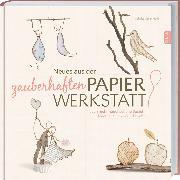 Cover-Bild zu Neues aus der zauberhaften Papier-Werkstatt von Guiot-Hullot, Isabelle