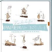 Cover-Bild zu Zauberhafte Papier-Werkstatt von Guiot-Hullot, Isabelle