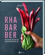 Cover-Bild zu Rhabarber - Raffinierte Rezepte für Süßes und Herzhaftes von Staun Petersen, Søren
