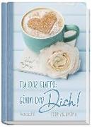 Cover-Bild zu Tu dir Gutes: Gönn dir DICH! von Zachmann, Doro