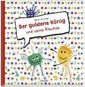 Cover-Bild zu Der goldene König und seine Kleckse von Schramm, Marion