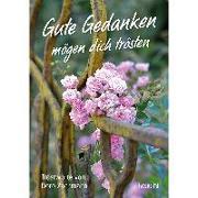Cover-Bild zu Gute Gedanken mögen dich trösten von Zachmann, Doro