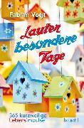 Cover-Bild zu Lauter besondere Tage (eBook) von Vogt, Fabian