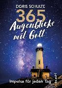 Cover-Bild zu 365 Augenblicke mit Gott (eBook) von Schulte, Doris