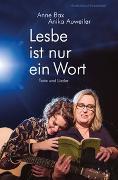 Cover-Bild zu Bax, Anne: Lesbe ist nur ein Wort (eBook)