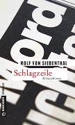 Cover-Bild zu Schlagzeile von Siebenthal, Rolf von