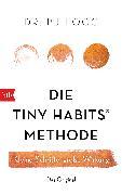 Cover-Bild zu Die Tiny Habits®-Methode von Fogg, BJ