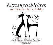 Cover-Bild zu Katzengeschichten von Goethe bis Tucholsky (Audio Download) von Rilke, Rainer Maria