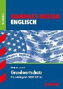 Cover-Bild zu Kompakt-Wissen Realschule - Englisch Grundwortschatz von Jacob, Rainer