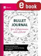 Cover-Bild zu Bullet Journal für Lehrerinnen und Lehrer (eBook) von Falkenberg, Ferdinand