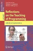 Cover-Bild zu Reflections on the Teaching of Programming (eBook) von Bennedsen, Jens (Hrsg.)