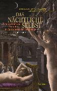 Cover-Bild zu Das nächtliche Selbst (eBook) von Schmidt-Hannisa, Hans-Walter (Hrsg.)